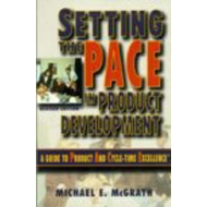 Setting the PACE in Product Development: A Guide to Product and Cycle-time Excellence (BOK)