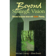 Beyond Strategic Vision: Effective Corporate Action with Hoshin Planning (BOK)