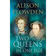 Two Queens in One Isle (BOK)