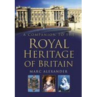A Companion to the Royal Heritage of Britain (BOK)