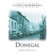 Donegal in Old Photographs (BOK)