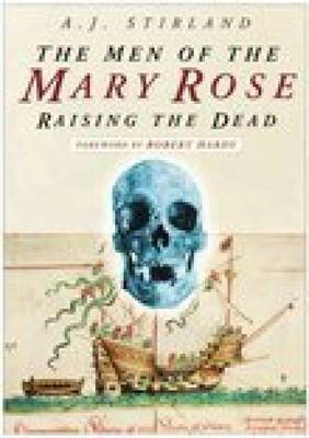 The Men of the Mary Rose: Raising the Dead (BOK)