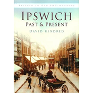 Ipswich Past and Present (BOK)