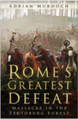 Rome's Greatest Defeat (BOK)