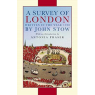 A Survey of London: Written in the Year 1598 (BOK)