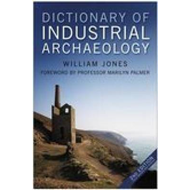 Dictionary of Industrial Archaeology (BOK)