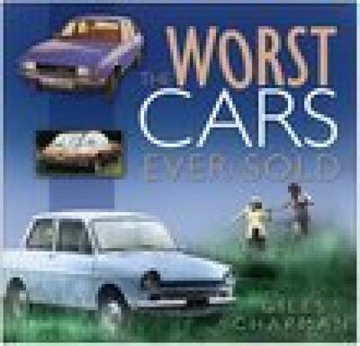 The Worst Cars Ever Sold (BOK)