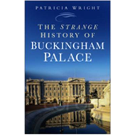 The Strange History of Buckingham Palace (BOK)