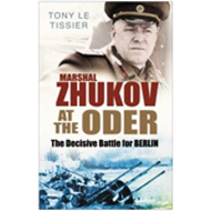 Marshal Zhukov at the Oder: The Decisive Battle for Berlin (BOK)