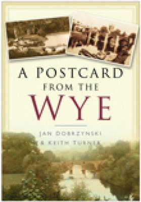 A Postcard from the Wye (BOK)
