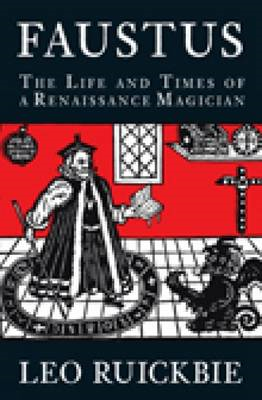 Faustus: The Life and Times of a Renaissance Legend (BOK)