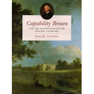 Capability Brown and the Eighteenth-century English Landscap (BOK)