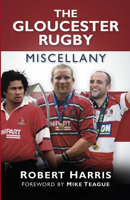 Gloucester Rugby Miscellany (BOK)