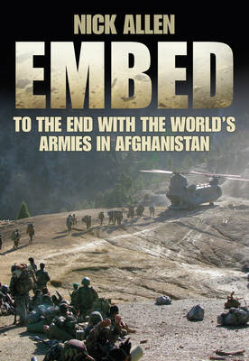 Embed: To the End with the World's Armies in Afghanistan (BOK)