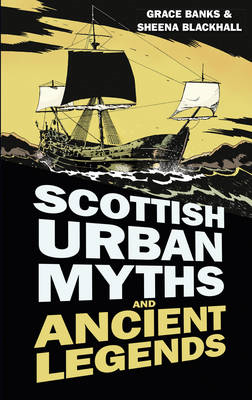Scottish Urban Myths and Ancient Legends (BOK)