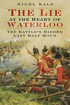Lie at the Heart of Waterloo (BOK)