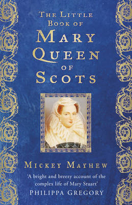 Little Book of Mary, Queen of Scots (BOK)