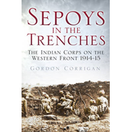 Sepoys in the Trenches (BOK)