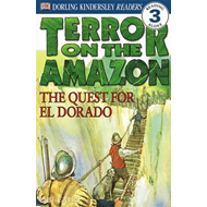 Terror on the Amazon - the Quest for El Dorado (BOK)