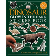 Ultimate Dinosaur Glow in the Dark Sticker Book (BOK)