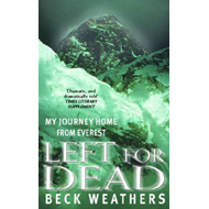 Left for Dead: My Journey Home from Everest (BOK)
