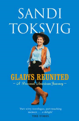 Gladys Reunited: A Personal American Journey (BOK)