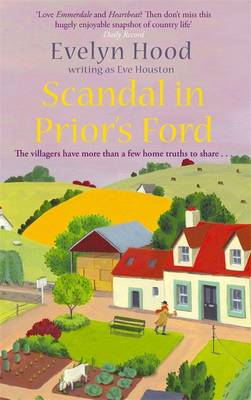 Scandal in Prior's Ford: The Villagers Have More Than a Few Home Truths to Share... (BOK)