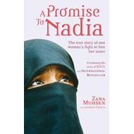 A Promise to Nadia: A True Story of a British Slave in the Yemen (BOK)