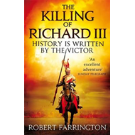 The Killing of Richard III (BOK)