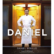 Daniel: My French Cuisine (BOK)