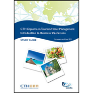 Confederation of Tourism and Hospitality (CTH) - Introduction to Business Operations: Study Text (BOK)