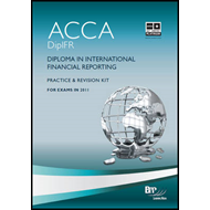 Diploma in International Financial Reporting: Practice and Revision Kit (BOK)