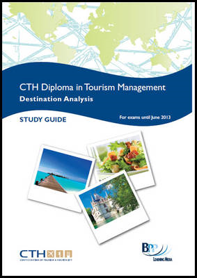 Confederation of Tourism and Hospitality - Travel Geography: Study Text (BOK)