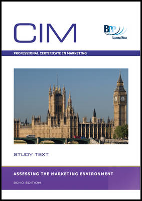 CIM - Assessing the Marketing Environment: Study Text (BOK)
