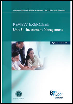 CISI Certificate - Unit 5 Syllabus Version 10: Review Exercise (BOK)