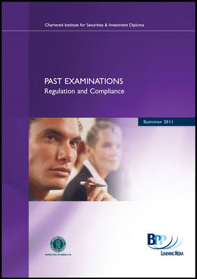 CISI Diploma - R&C Past Examinations Summer 2011: Past Exam: Summer 2011 (BOK)