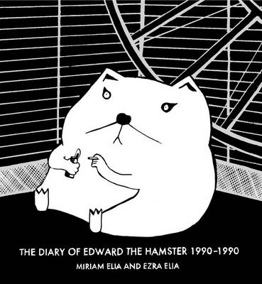Diary of Edward the Hamster, 1990 to 1990 (BOK)