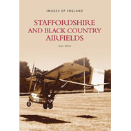 Staffordshire and Black Country Airfields (BOK)