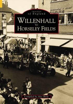 Willenhall and Horsley Fields (BOK)