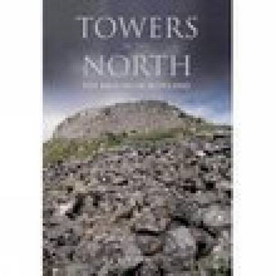 Towers in the North: The Brochs of Scotland (BOK)