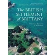The British Settlement of Brittany: The First Bretons in Armorica (BOK)