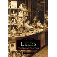 Leeds: The Second Selection (BOK)