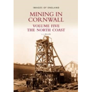 Mining in Cornwall: v.5: North Coast (BOK)