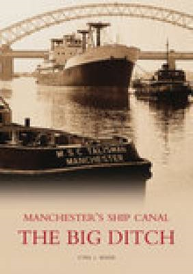 Manchester's Ship Canal (BOK)