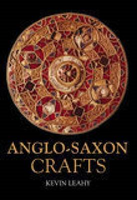 Anglo-Saxon Crafts (BOK)