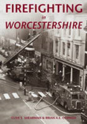 Firefighting in Worcestershire (BOK)