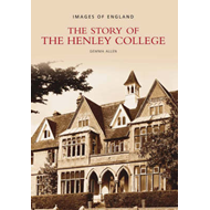 Story of Henley College (BOK)