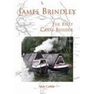 James Brindley: The First Canal Builder (BOK)