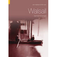 Walsall Remembered (BOK)