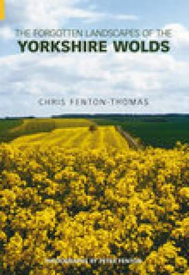 Forgotten Landscapes of the Yorkshire Wolds (BOK)
